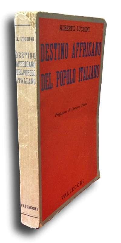 DESTINO AFFRICANO DEL POPOLO ITALIANO <BR/> Alberto Luchini