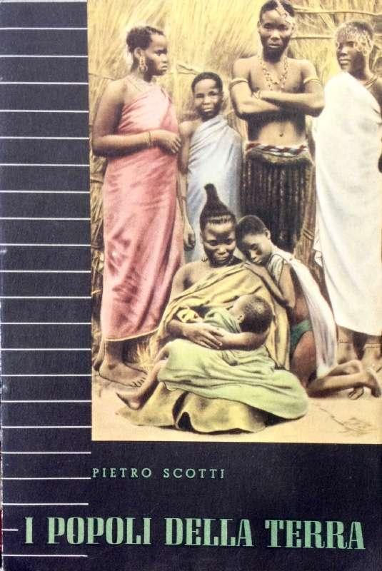 I POPOLI DELLA TERRA  <BR/> Pietro Scotti