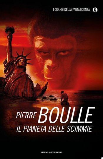IL PIANETA DELLE SCIMMIE <BR>Pierre Boulle