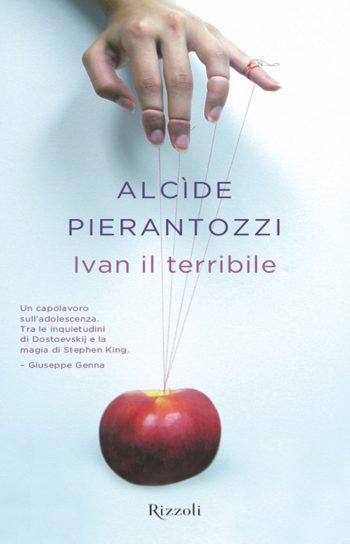 IVAN IL TERRIBILE <BR>Alcide Pierantozzi