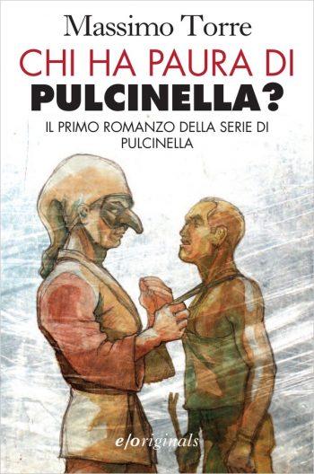 CHI HA PAURA DI PULCINELLA? <BR>Massimo Torre