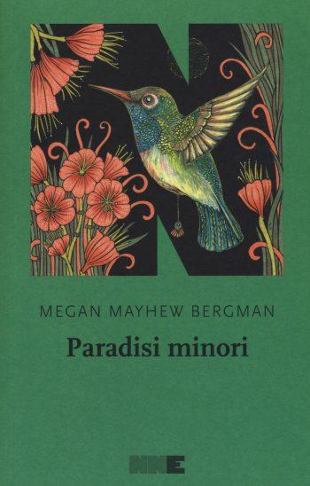 PARADISI MINORI <BR>Megan Mayhew Bergman