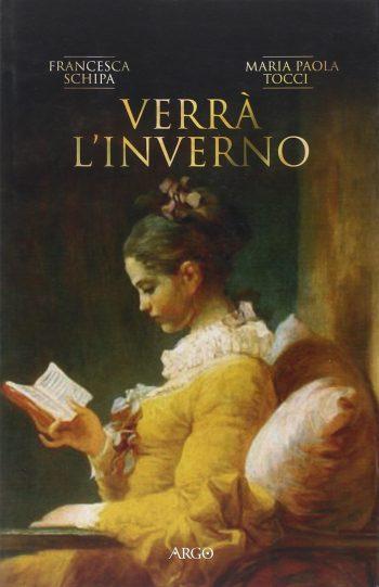 VERRÀ L'INVERNO <BR>Francesca Schipa, Maria Paola Tocci