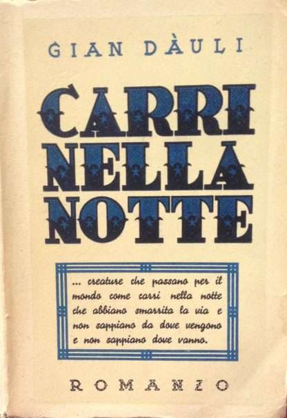 CARRI NELLA NOTTE Gian Daulì