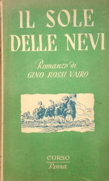 IL SOLE DELLE NEVI  <BR/> Gino Rossi Vauro