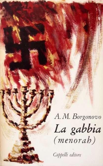 LA GABBIA (MENORAH) <BR/> Annamaria Borgonovo