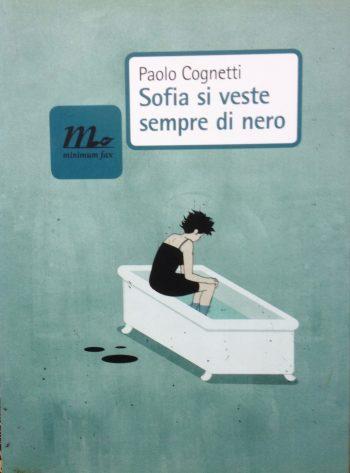 SOFIA SI VESTE DI NERO  <BR/> Paolo Cognetti