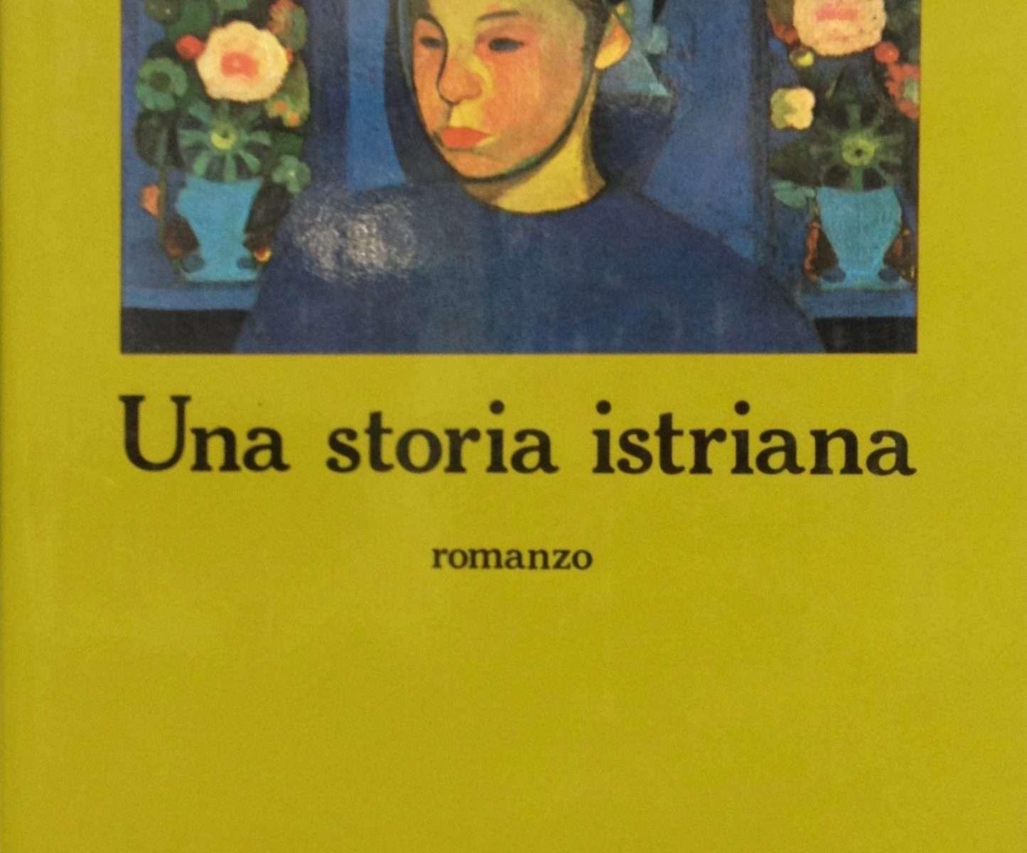 UNA STORIA ISTRIANA  <BR/> Diego Zandel