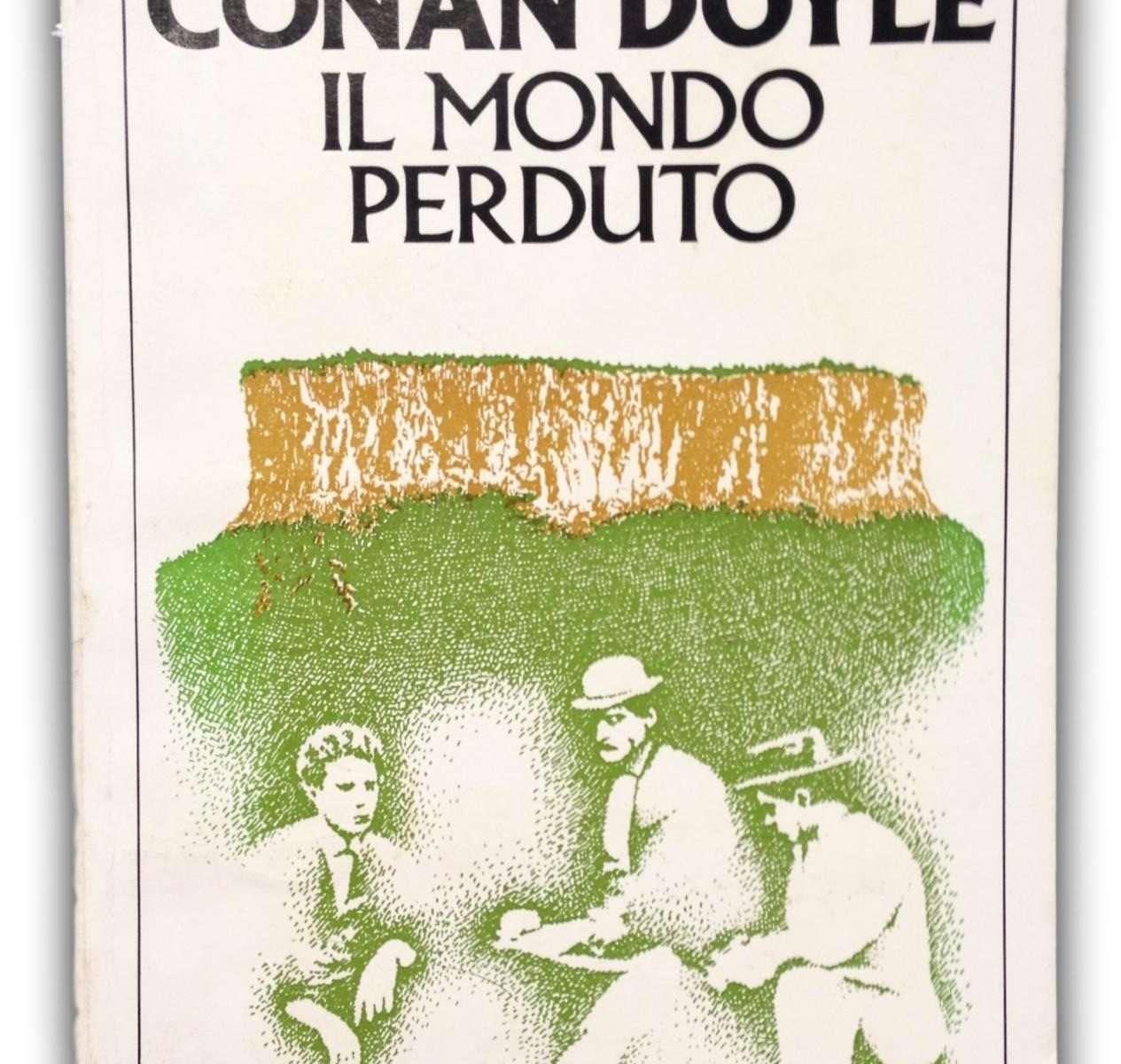 IL MONDO PERDUTO  <BR/> Arthur Conan Doyle
