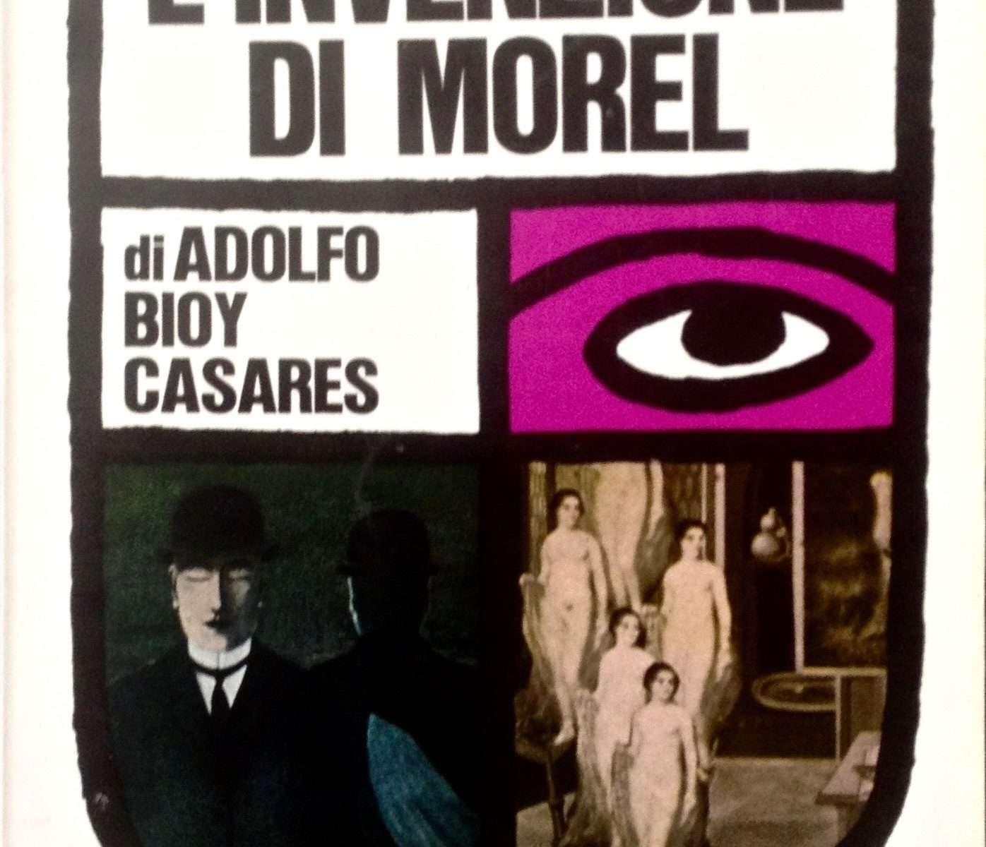 L'INVENZIONE DI MOREL  <BR/> Adolfo Bioy Casares