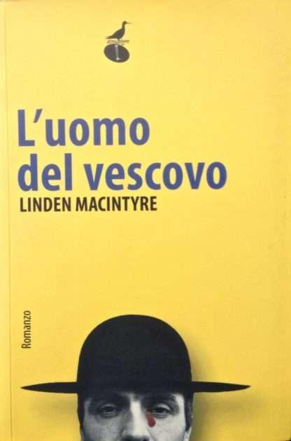 L'UOMO DEL VESCOVO <BR/> Linden Macintyre