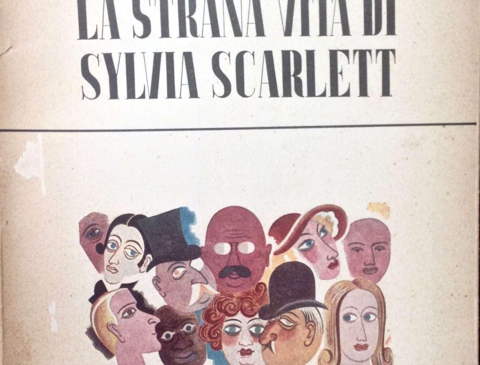 LA STRANA VITA DI SYLVIA SCARLETT  <BR/> Compton Mackenzie
