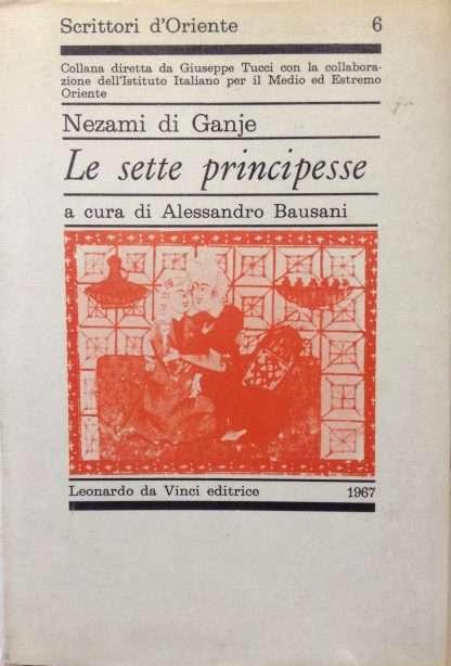 LE SETTE PRINCIPESSE <BR/> Nezami Di Ganje