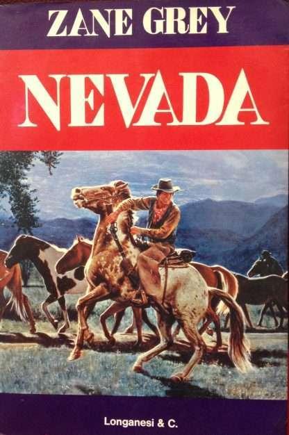 NEVADA <BR/> Zane Grey