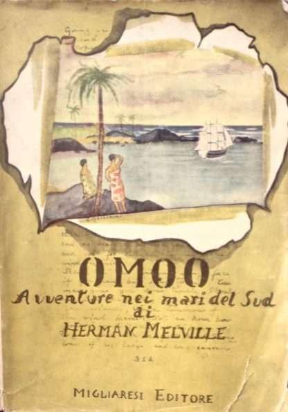 OMOO. Avventure nei mari del Sud <BR/> Herman Melville