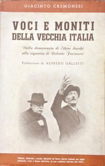 VOCI E MONITI DELLA VECCHIA ITALIA  <BR/> Giacinto Cremonesi