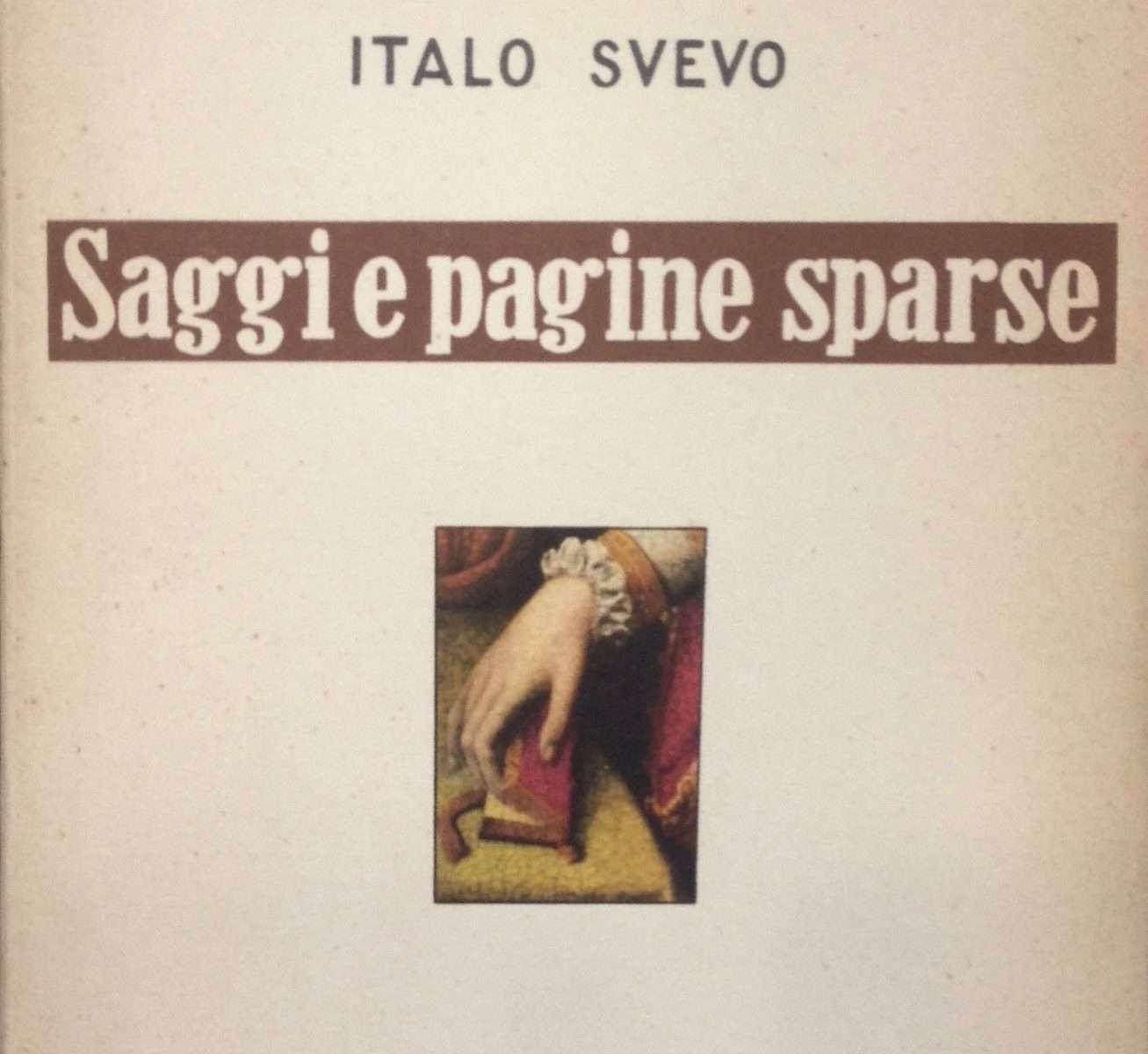 SAGGI E PAGINE SPARSE  <BR/> Italo Svevo
