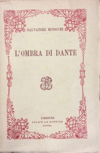 L'OMBRA DI DANTE  <BR/> Salvatore Minocchi