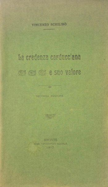 LA CREDENZA CARDUCCIANA E SUO VALORE  <BR/> Vincenzo Schiliro'