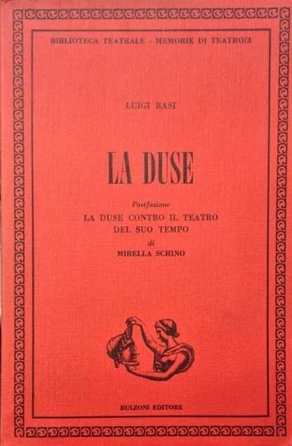 LA DUSE <BR/> Luigi Rasi