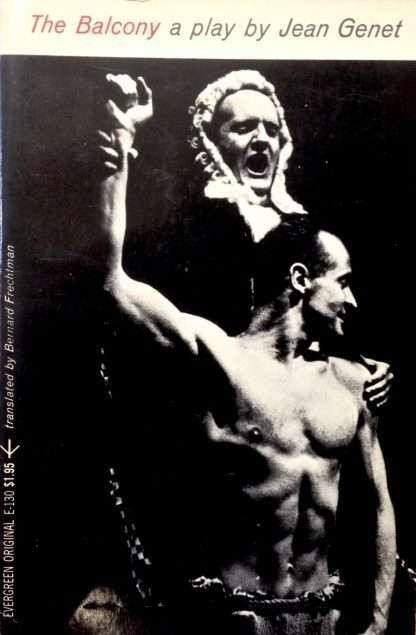THE BALCONY. A play in nine scenes <BR/> Jean Genet