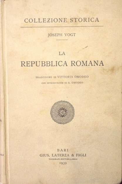 LA REPUBBLICA ROMANA <BR/> Joseph Vogt