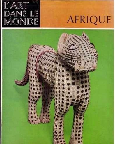 AFRIQUE. L'art des peuples noirs  <BR/> Elsy Leuzinger