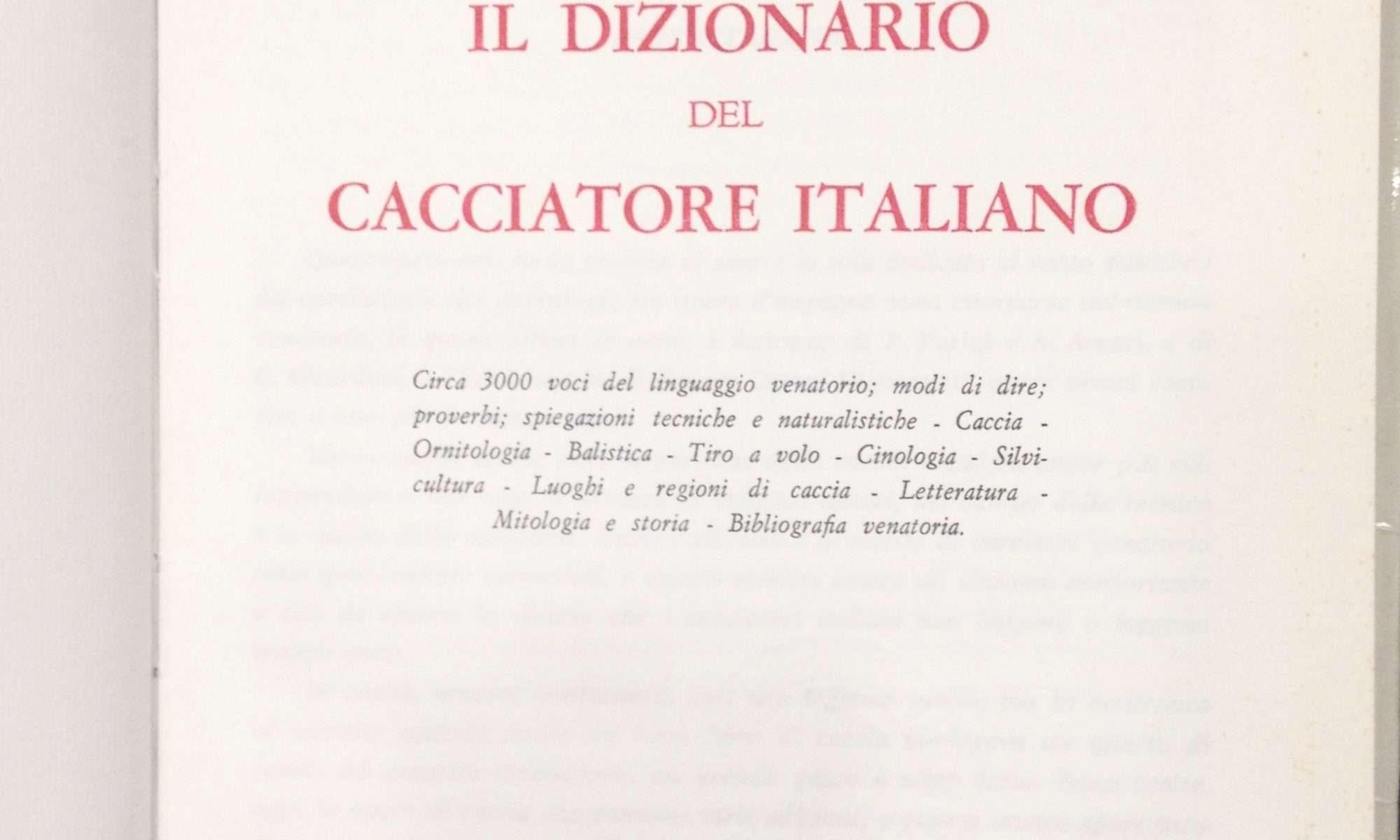 DIZIONARIO DEL CACCIATORE ITALIANO  <BR/> Luigi Ugolini