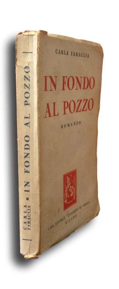 IN FONDO AL POZZO <BR/> Carla Faraglia