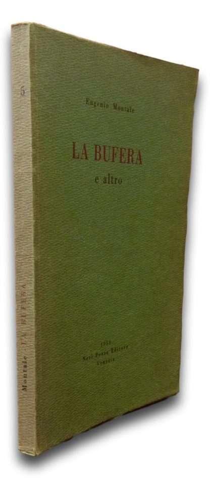 LA BUFERA E ALTRO <BR/> Eugenio Montale