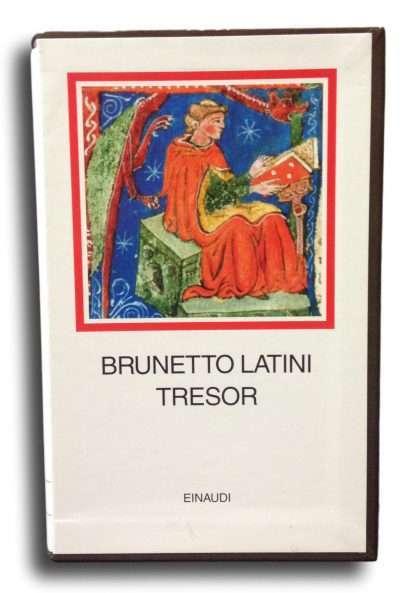 TRESOR <BR/> Brunetto Latini