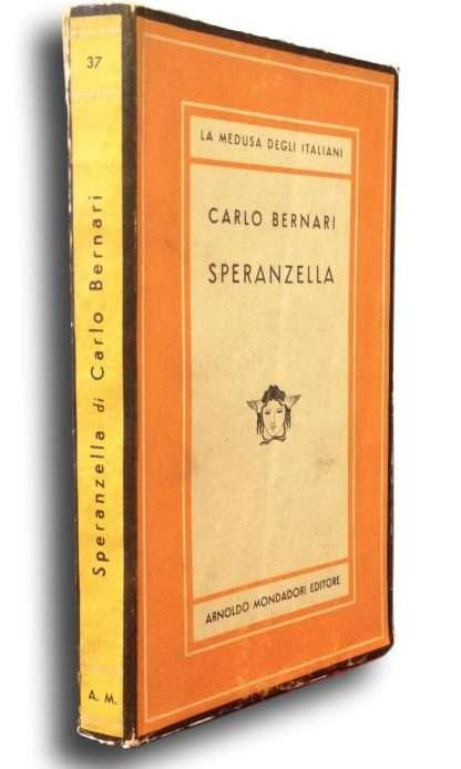 SPERANZELLA <BR/> Carlo Bernari