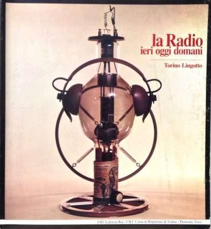 LA RADIO IERI OGGI DOMANI