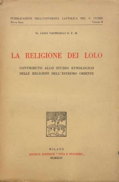 LA RELIGIONE DEI LOLO <BR/> Luigi Vannicelli