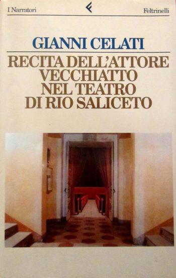 RECITA DELL'ATTORE VECCHIATTO NEL TEATRO DI RIO SALICETO  <BR/> Gianni Celati