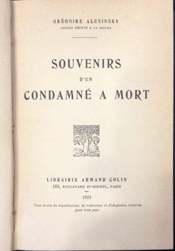 SOUVENIRS D'UN CONDAMNE' A MORT  <BR/> Alexinsky