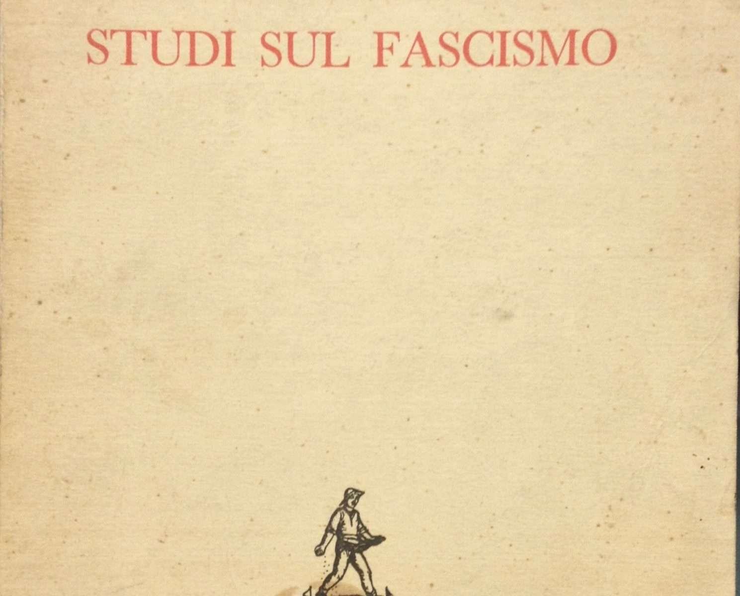 STUDI SUL FASCISMO  <BR/> Missiroli