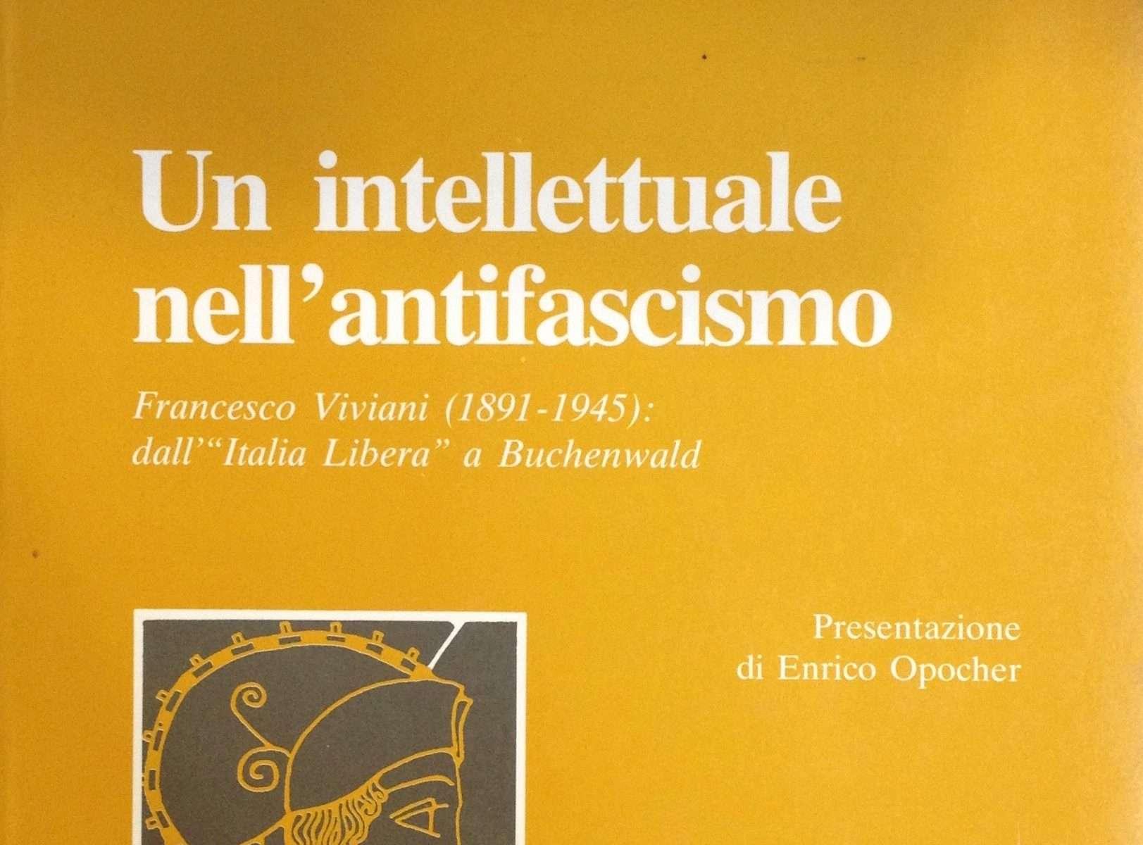 UN INTELLETTUALE NELL'ANTIFASCISMO  <BR/> Virgilio Santato