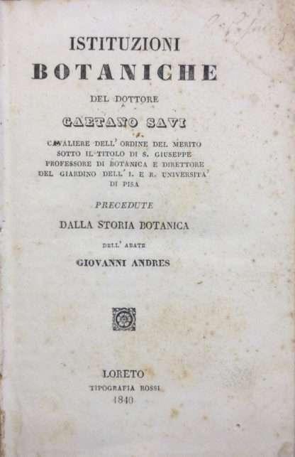 ISTITUZIONI BOTANICHE <BR/>Gaetano Savi