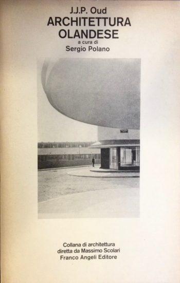 ARCHITETTURA OLANDESE  <BR/>J.J.P. Oud