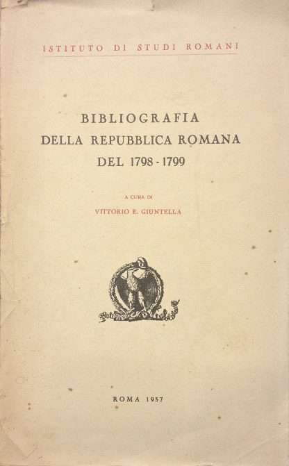BIBLIOGRAFIA DELLA REPUBBLICA ROMANA DEL 1798-1799