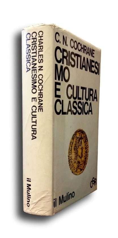 CRISTIANESIMO E CULTURA CLASSICA  <BR/>Cochrane