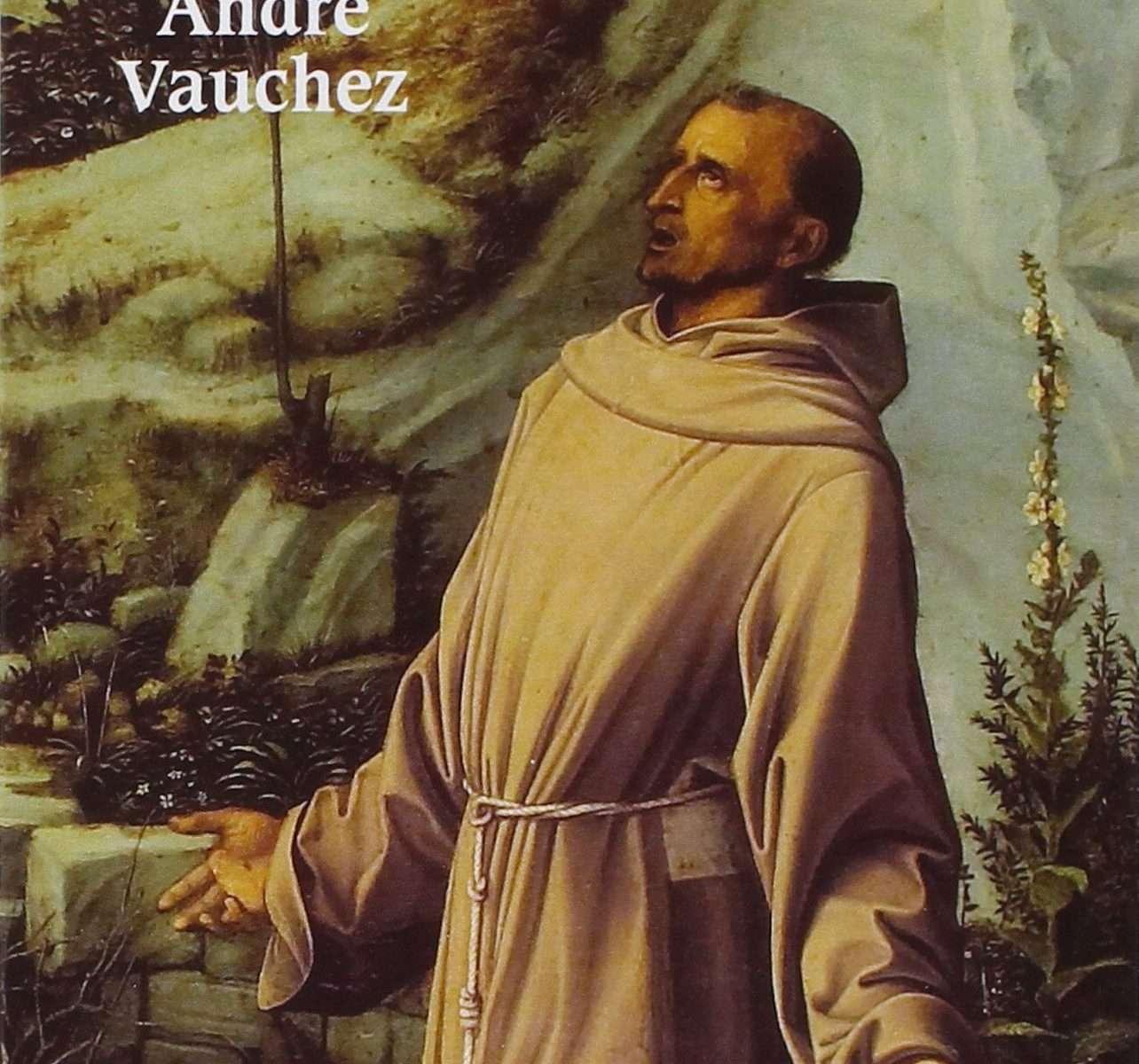 FRANCOIS D'ASSISE.  Entre histoire et mémoire — In attesa  <BR/>André Vauchez