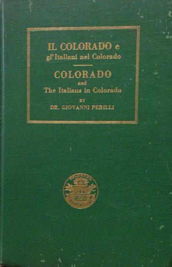IL COLORADO E GL'ITALIANI NEL COLORADO  <BR/>Giovanni Perilli