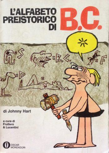 L'ALFABETO PREISTORICO DI B.C.  <BR/>Johnny Hart