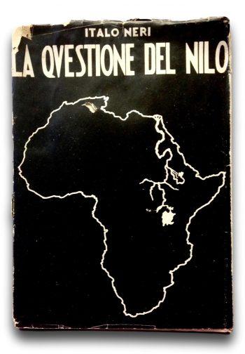 LA QUESTIONE DEL NILO <BR/>Italo Neri
