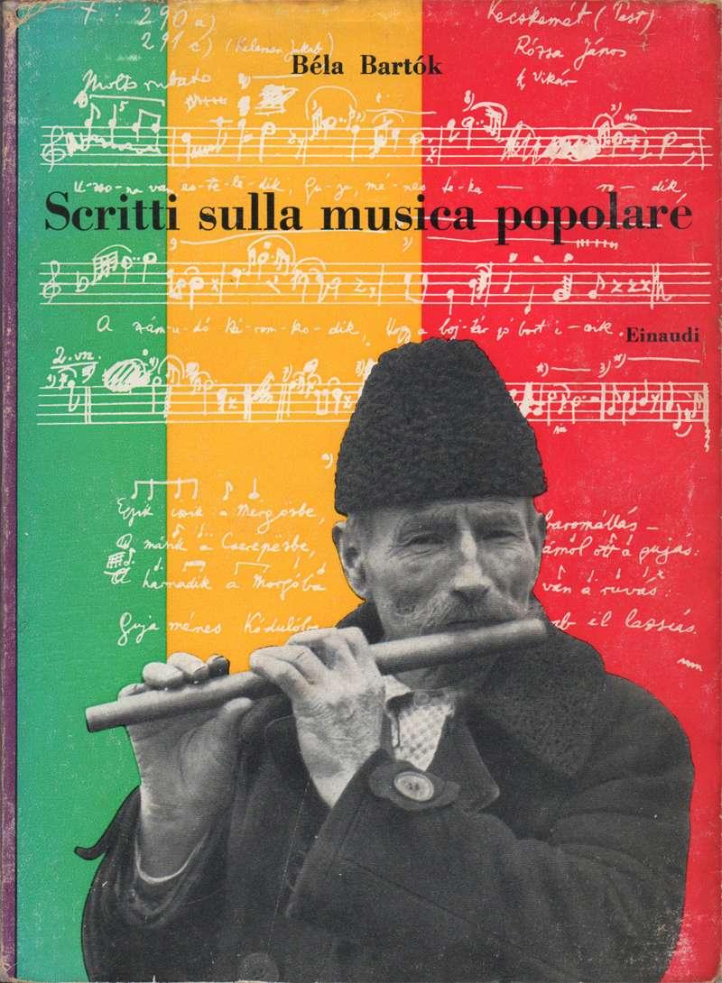 SCRITTI SULLA MUSICA POPOLARE <BR/> Bela Bartok