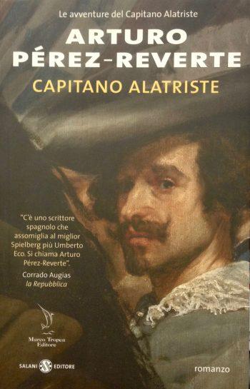 CAPITANO ALATRISTE  <BR/>Arturo Pérez-Reverte