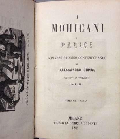I MOHICANI DI PARIGI <BR/>Alessandro Dumas