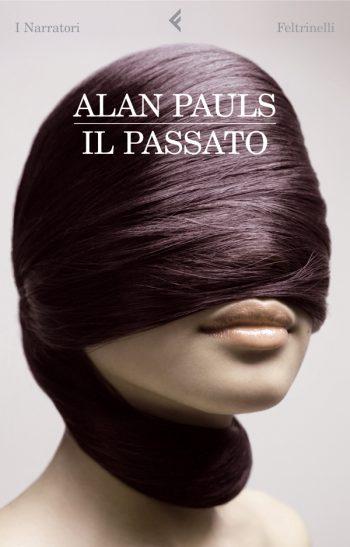 IL PASSATO  <BR/>Alan Pauls